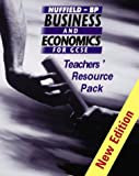 Nuffield-BP Business and Economics for GCSE Teacher's Resource Pack