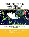 img - for Biotechnology Valuation & Investing: Biotech Valuation & Investing book / textbook / text book