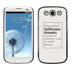 FlareStar Colour Printing Dreams You Inspiring Poster Grey Inspiring cáscara Funda Case Caso de plástico para SAMSUNG Galaxy S3 III / i9300 / i747