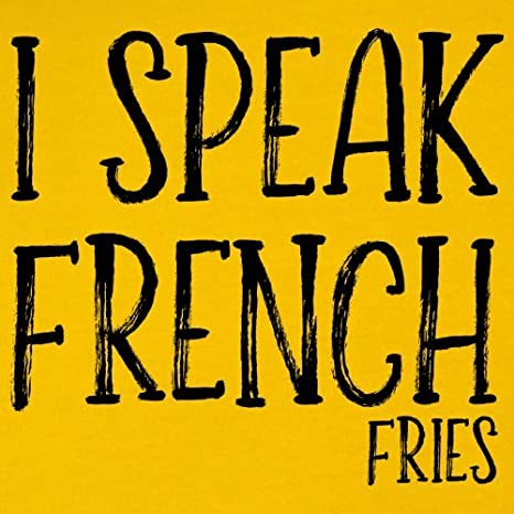 Dressdown I Speak French Fries 1-13 Years 9 Colours Kids Hoodie