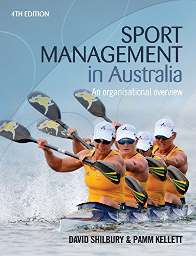 Sport Management in Australia 5th Ed.: An Organisational Overview