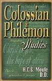 Colossians and Philemon Studies, H. C. G. Moule, 087508687X