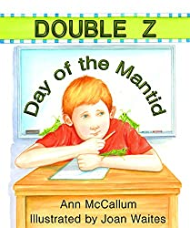 Double Z: Day of the Mantid