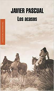 Los Acasos por Javier Pascual epub