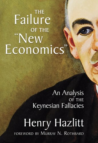 The Failure of the New Economics