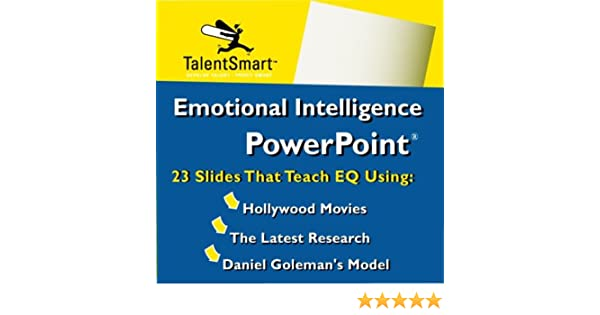 Emotional Intelligence PowerPoint: Travis Bradberry, Jean Greaves