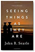 Seeing Things as They Are: A Theory of Perception