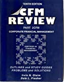 CFM Review Pt. 2 : Corporate Financial Management, Gleim, Irvin N. and Flesher, Dale L., 1581941250