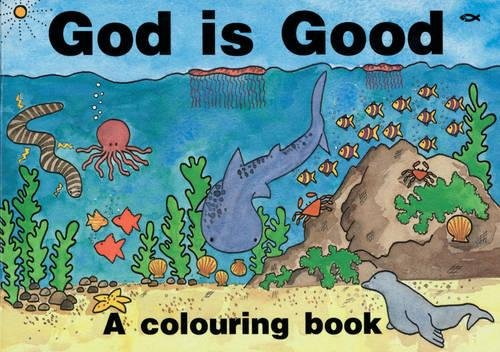God Is Good: A Colouring Book (Bible Art) pdf epub
