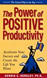 img - for The Power of Positive Productivity book / textbook / text book