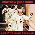 Last Of The Ghetto Astronauts [2LP Vi...