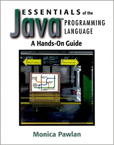 Essentials of the java programming language: a hands-on guide.