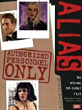 img - for Authorized Personnel Only (Alias) book / textbook / text book