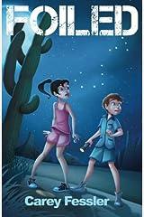 Foiled by Carey Fessler (2015-04-14) Paperback