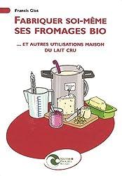 Fabriquer soi-même ses fromages bio... et autres utilisations maison du lait cru