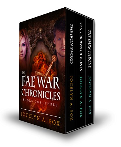 The Fae War Chronicles Omnibus Edition: Books One-Three