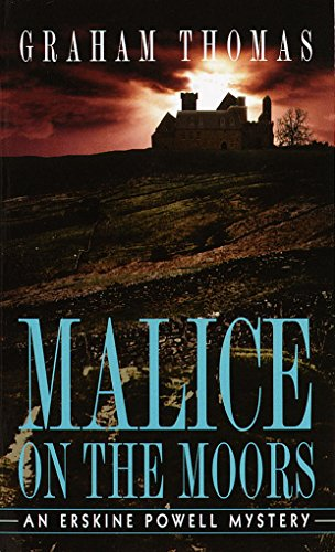 Malice on the Moors (Erskine Powell Book 3)