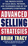 img - for Advanced Selling Strategies: The Proven System Practiced by Top Salespeople book / textbook / text book