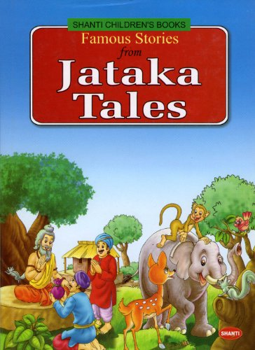 Famous Stories from Jataka Tales (Shanti Children
