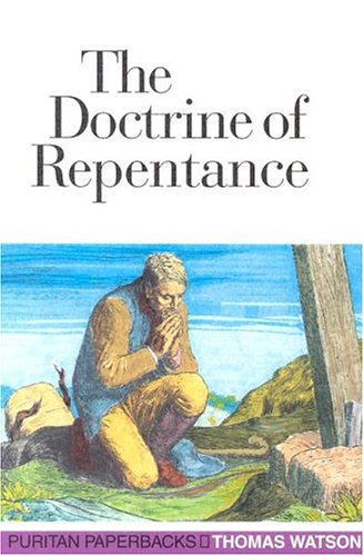 Doctrine of Repentance (Puritan Paperbacks) (English Puritans)