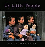 Us Little People, Carl Hiebert, 1550462725