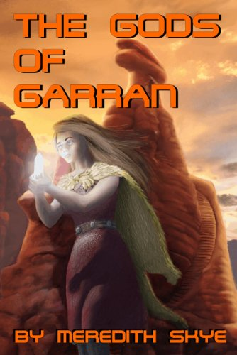 Book: The Gods of Garran by Meredith Skye