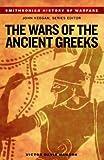 Wars of the Ancient Greeks, Victor Davis Hanson and John Keegan, 1588341895