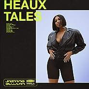 Heaux Tales [Explicit]