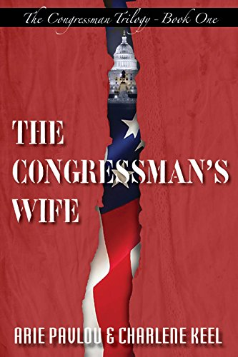 The Congressman's Wife (The Congressman Trilogy Book 1)