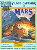 Cloud Captains of Mars & Conklin's Atlas of the Worlds (Space 1889 Sci-Fi Roleplaying)