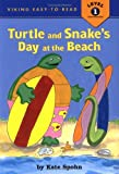 Turtle and Snake's Day at the Beach, Kate Spohn, 0670036285