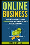 img - for Online Business: Discover The Fast Way To Making 10,000 Every Month When You're New To Internet Marketing (Passive Income, Financial Freedom, Affiliate Marketing) book / textbook / text book