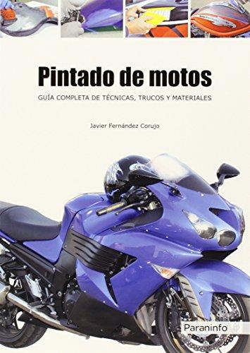 Descargar Libro Pintado De Motos. Guía Completa De Técnicas, Trucos Y Materiales Javier FernÁndez Corujo