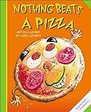 Nothing Beats a Pizza, Loris Lesynski, 1550377000