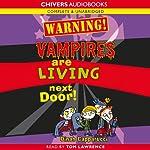 Warning! Vampires are Living Next Door! | Dinah Capparucci
