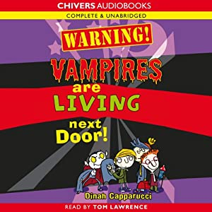 Warning! Vampires are Living Next Door! Audiobook