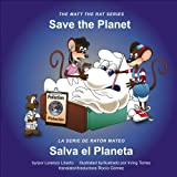 Save the Planet / Salva el Planeta, Lorenzo Liberto, 0974366854