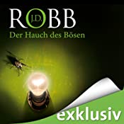 Der Hauch des Bösen (Eve Dallas 16) | J. D. Robb
