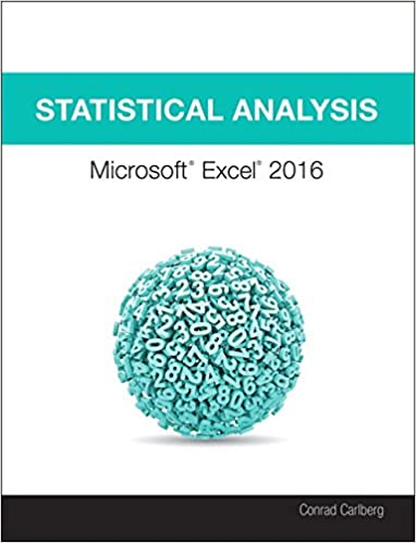 Statistical Analysis: Microsoft Excel 2016: Conrad Carlberg ...