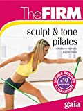 The FIRM Sculpt and Tone Pilates