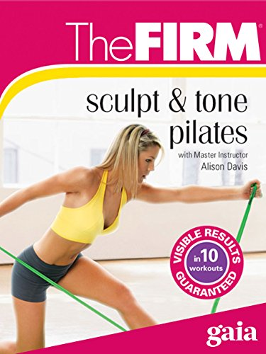 The FIRM Sculpt and Tone Pilates (Body Sculpt Firm)