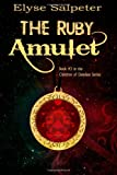 The Ruby Amulet, Elyse Salpeter, 1493697692