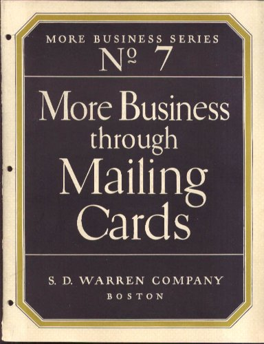 S D Warren Paper More Business thru Mailing Cards brochure ca 1930 from The Jumping Frog