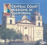 Central Coast Missions in California, June Behrens, 0822585103