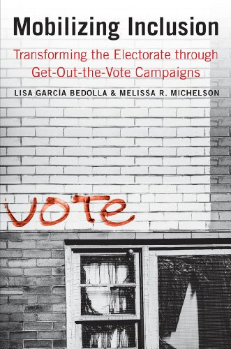 Mobilizing Inclusion: Transforming the Electorate through Get-Out-the-Vote Campaigns (The Institution for Social and Policy St) Pdf