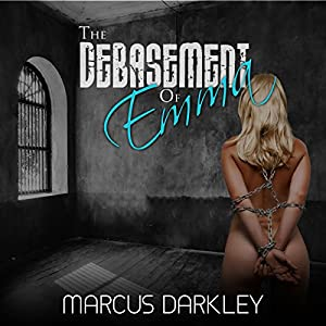 The Debasement of Emma Audiobook