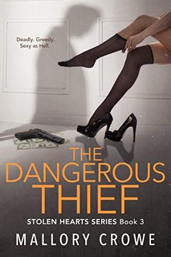 Download The Dangerous Thief (Stolen Hearts Book 3) book pdf | audio