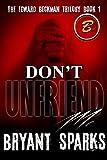 Don't Unfriend Me: The Edward Beckman Trilogy part 1