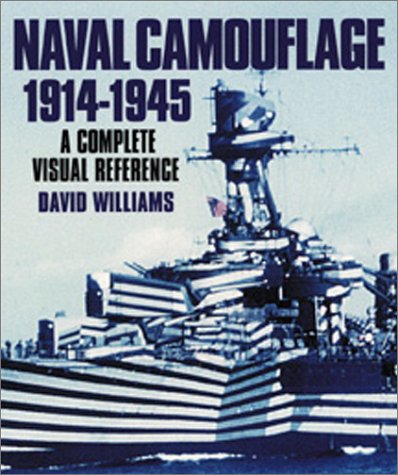 Naval Camouflage 1914-1945: A Complete Visual Reference pdf epub