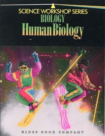 Biology Human Biology (Science Workshop)